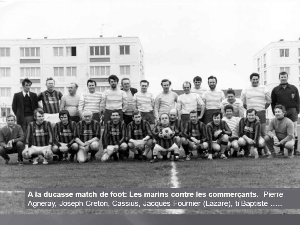A la ducasse match de foot: Les marins contre les commerçants