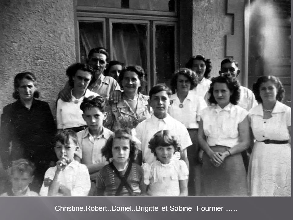 Christine.Robert..Daniel..Brigitte et Sabine Fournier …..
