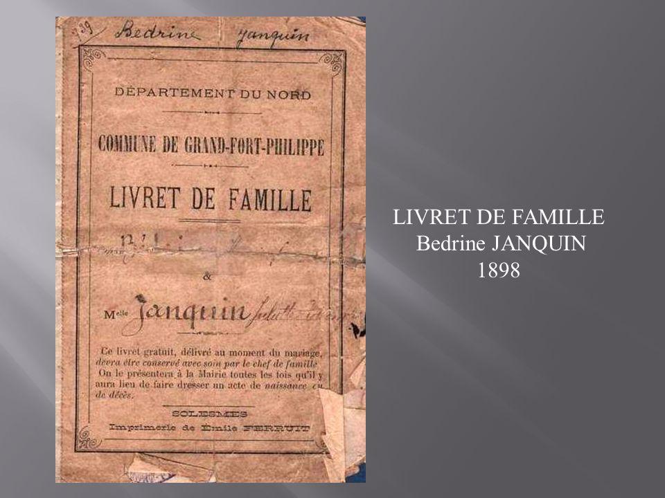 LIVRET DE FAMILLE Bedrine JANQUIN 1898