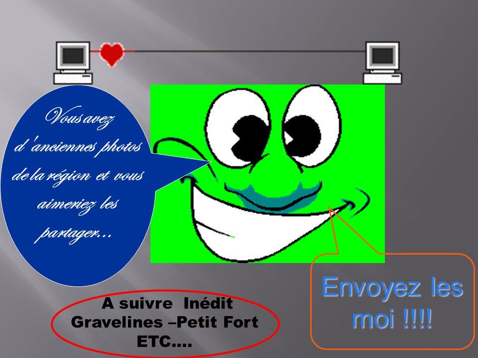Gravelines –Petit Fort ETC….