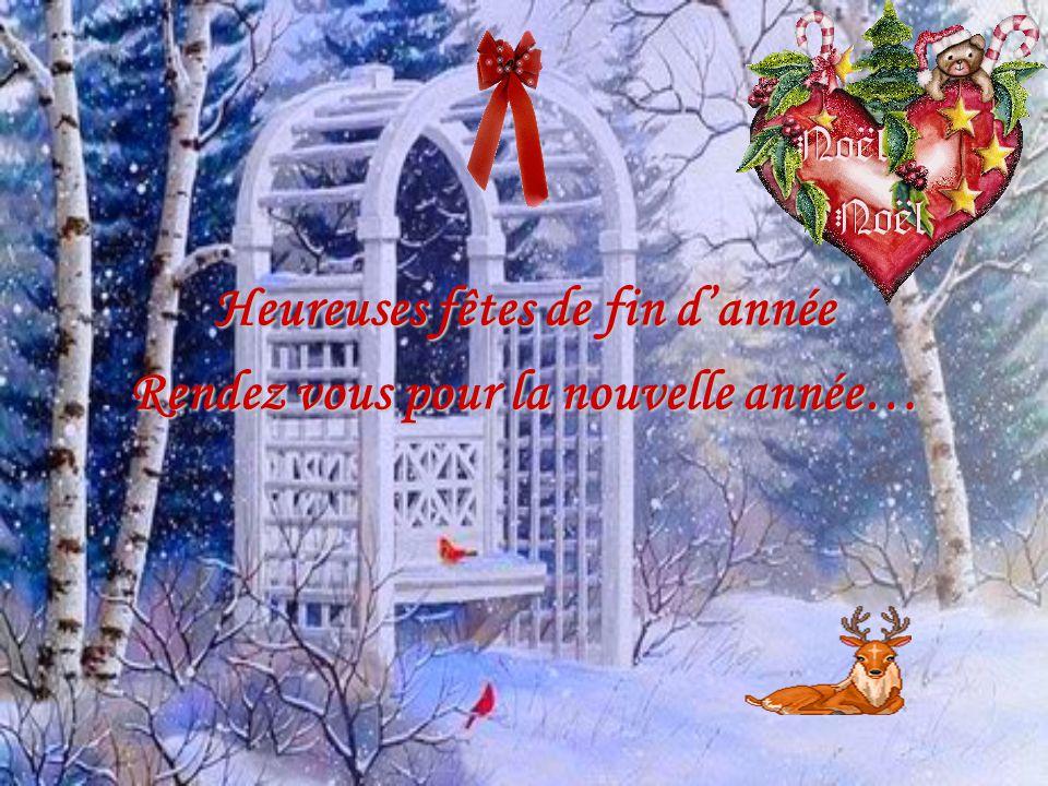 Heureuses fêtes de fin d'année Rendez vous pour la nouvelle année…