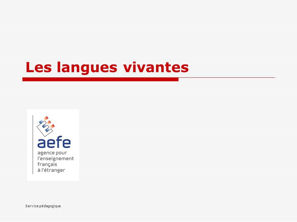 Les langues vivantes Service pédagogique