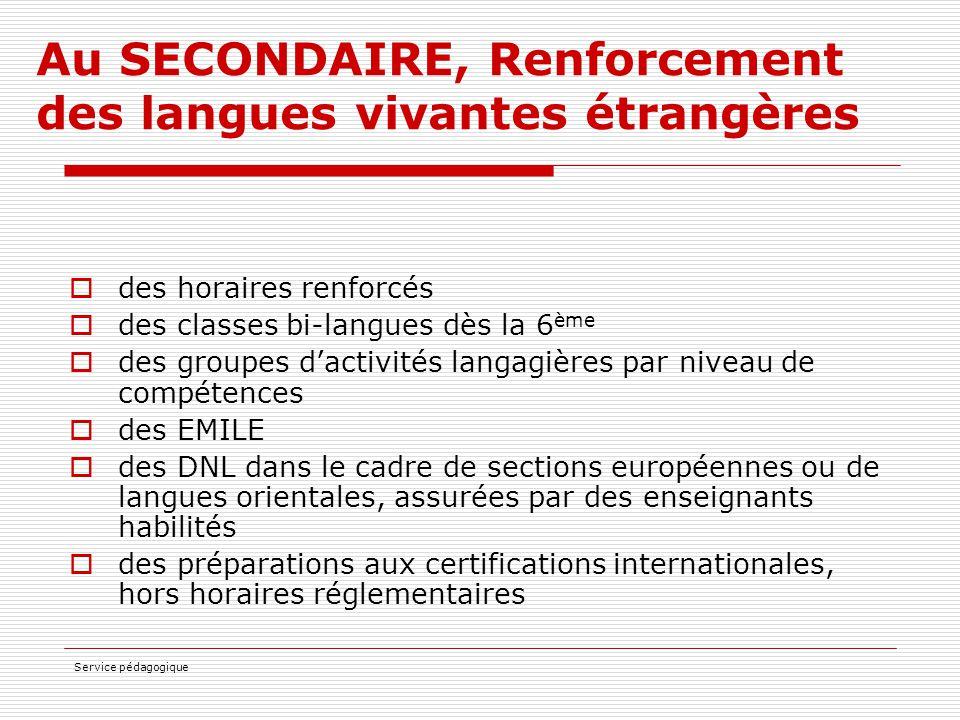 Au SECONDAIRE, Renforcement des langues vivantes étrangères