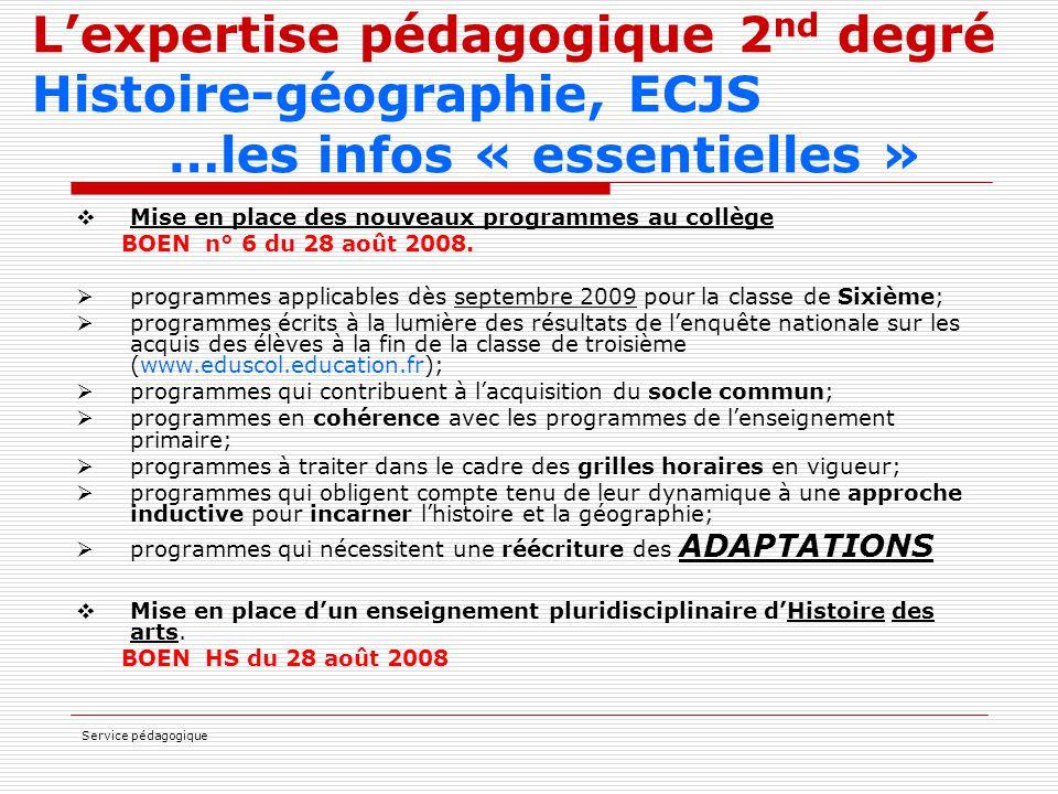 L'expertise pédagogique 2nd degré Histoire-géographie, ECJS …les infos « essentielles »