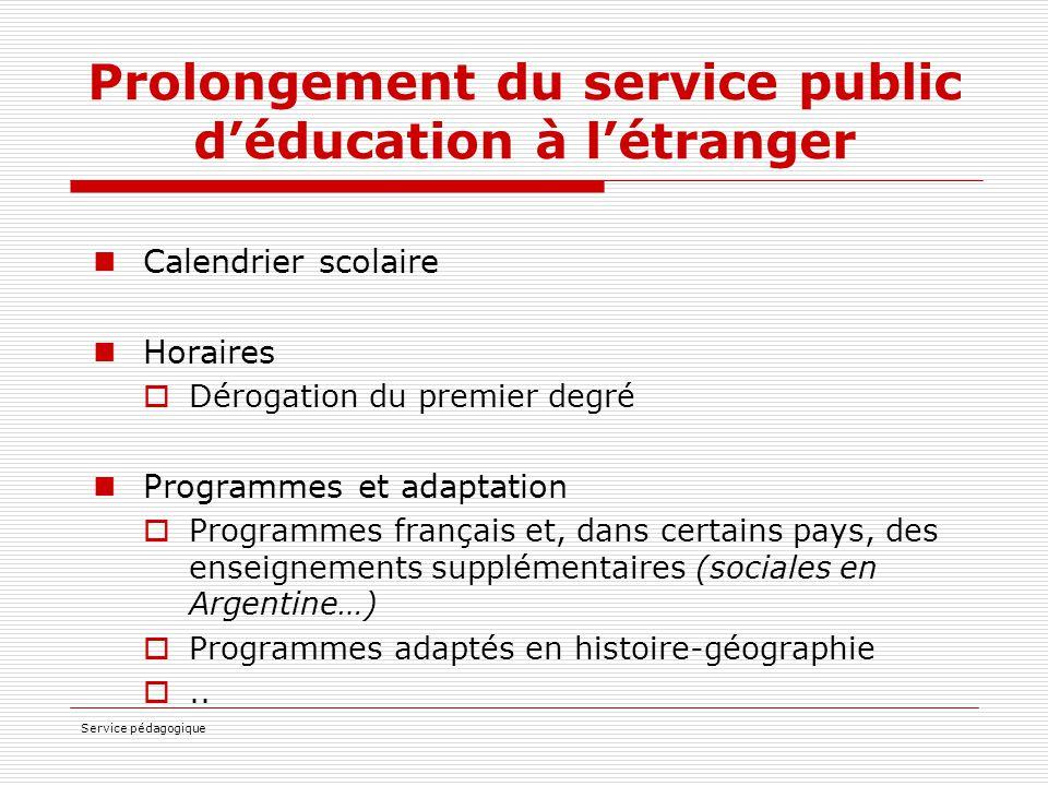 Prolongement du service public d'éducation à l'étranger
