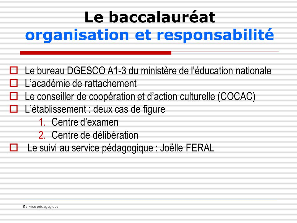 Le baccalauréat organisation et responsabilité