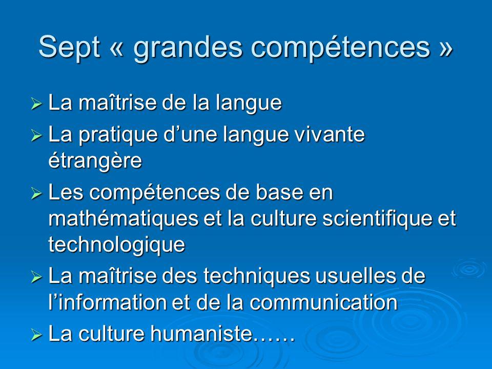Sept « grandes compétences »