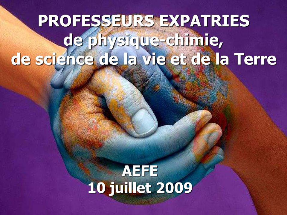 PROFESSEURS EXPATRIES de physique-chimie, de science de la vie et de la Terre