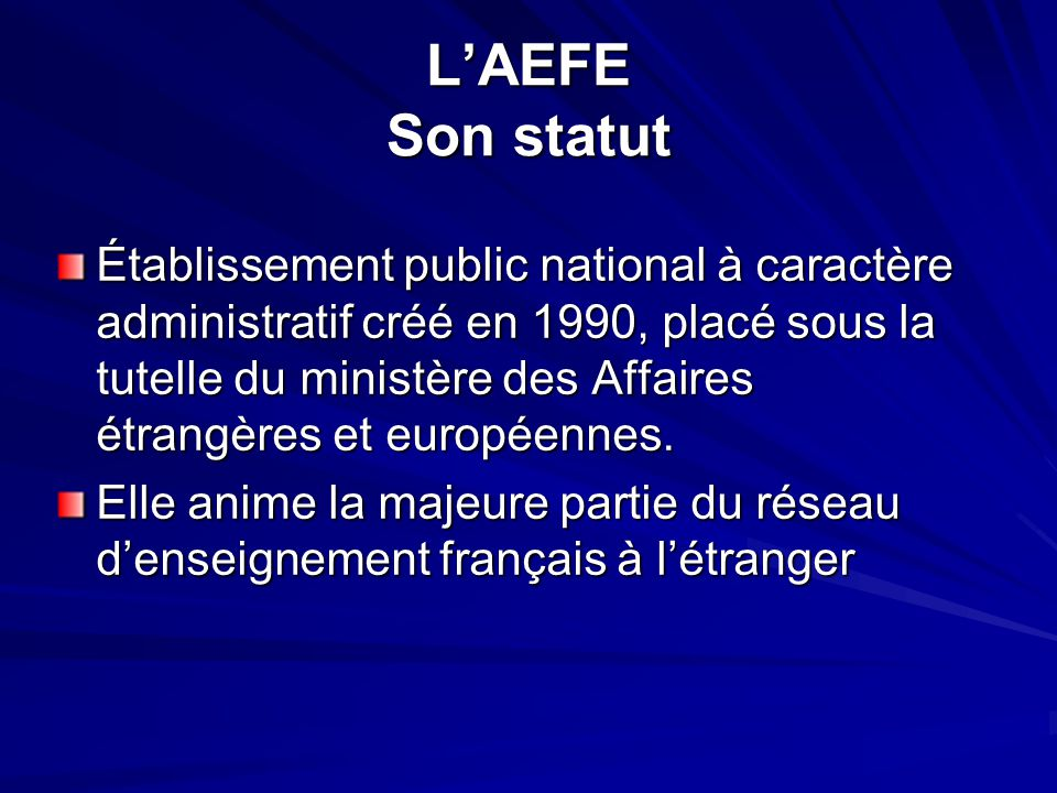 L'AEFE Son statut