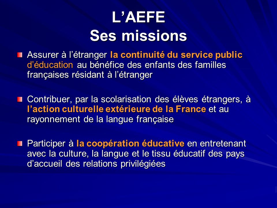 L'AEFE Ses missions