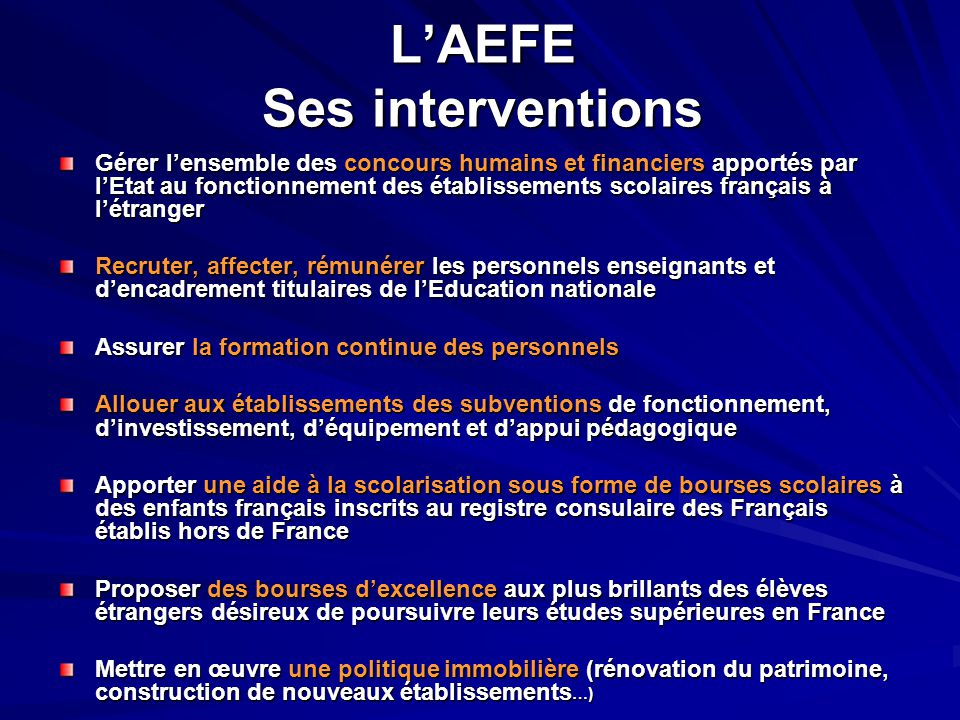 L'AEFE Ses interventions