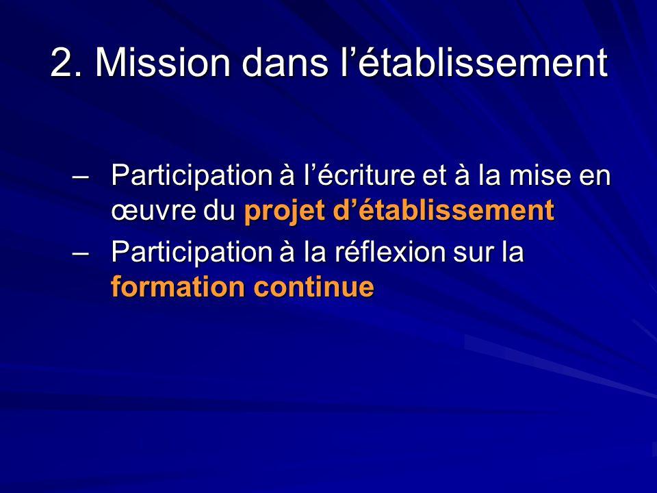 2. Mission dans l'établissement