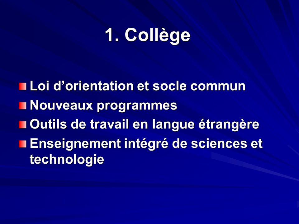1. Collège Loi d'orientation et socle commun Nouveaux programmes