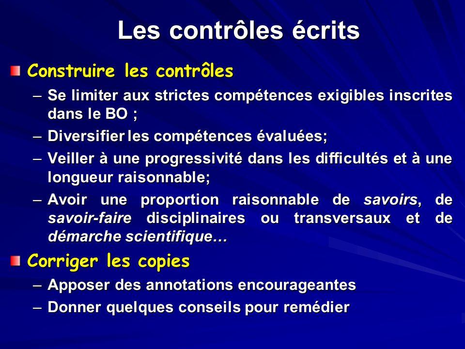 Les contrôles écrits Construire les contrôles Corriger les copies