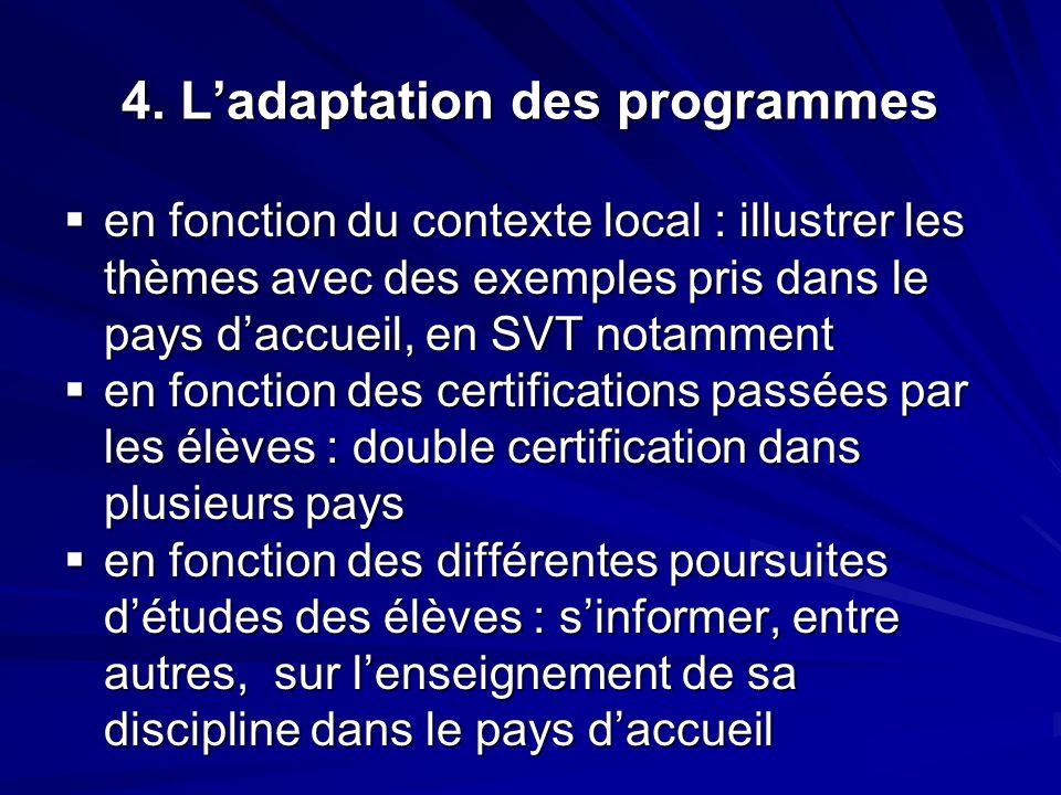 4. L'adaptation des programmes
