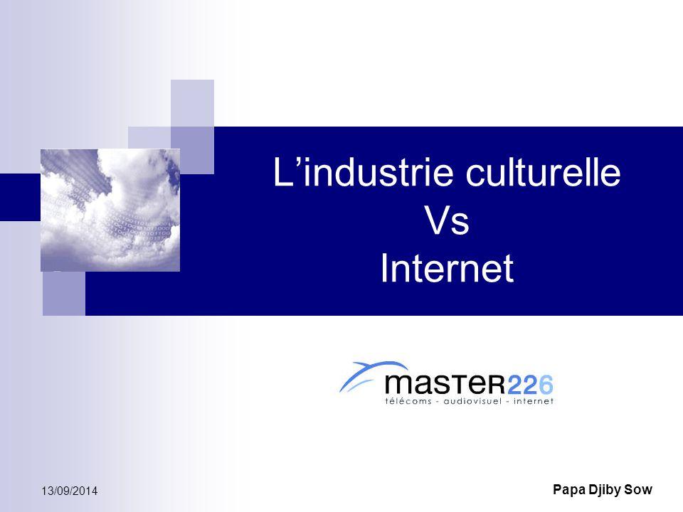L'industrie culturelle Vs Internet