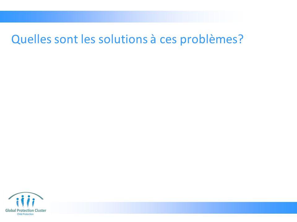 Quelles sont les solutions à ces problèmes