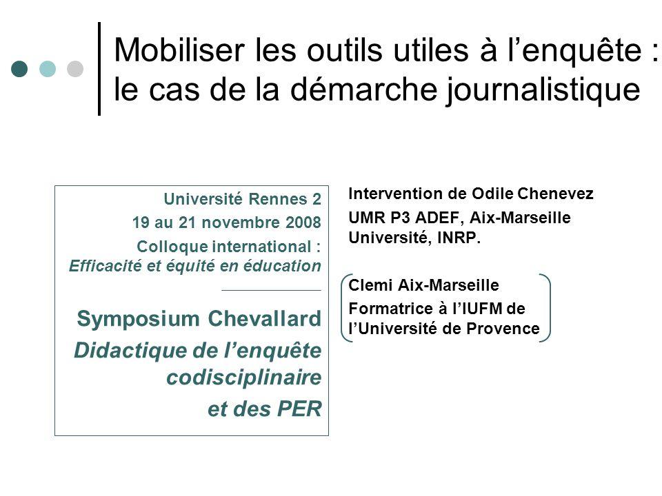 Mobiliser les outils utiles à l'enquête : le cas de la démarche journalistique