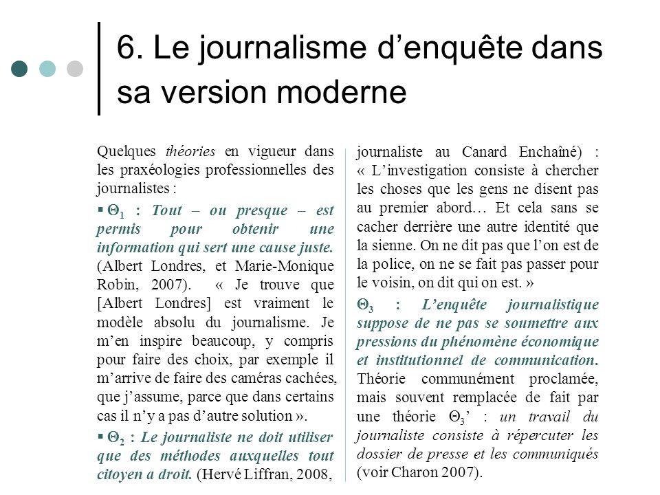 6. Le journalisme d'enquête dans sa version moderne