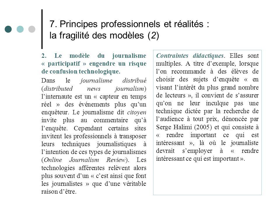 7. Principes professionnels et réalités : la fragilité des modèles (2)