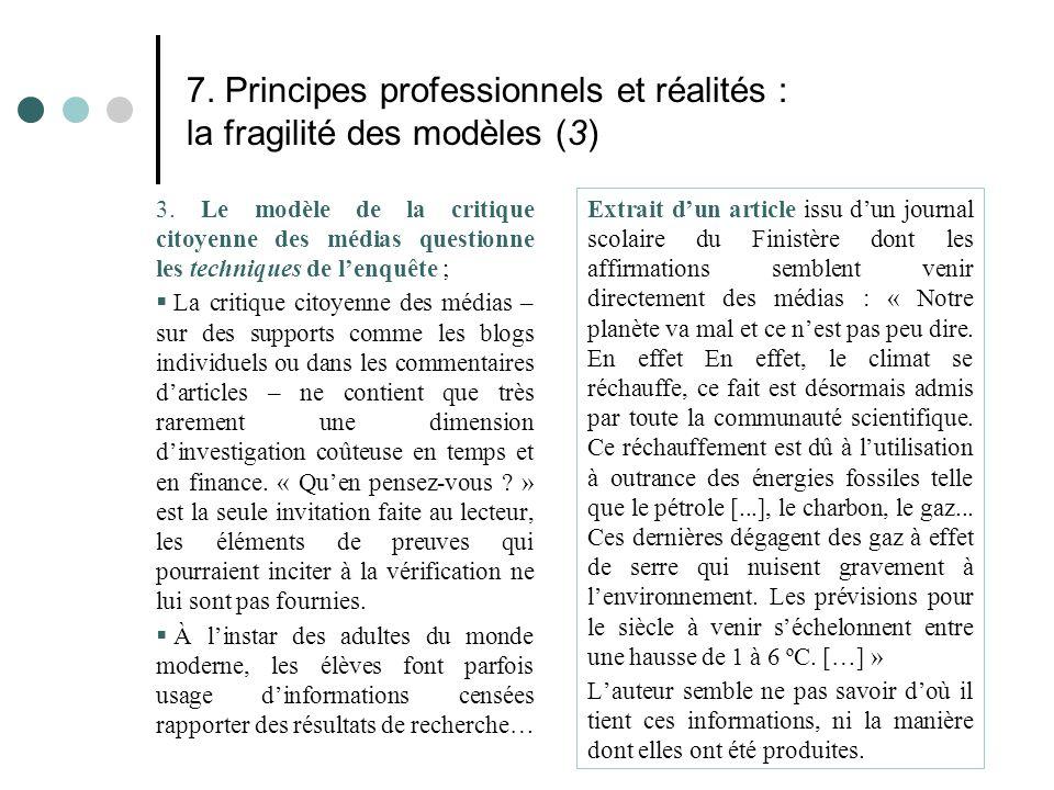 7. Principes professionnels et réalités : la fragilité des modèles (3)