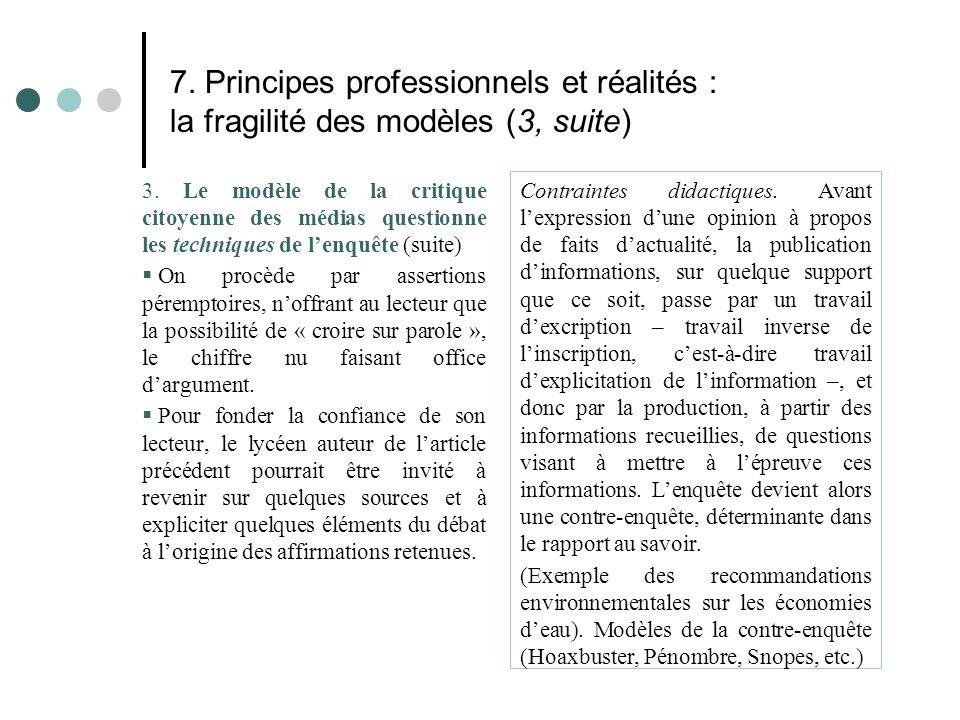 7. Principes professionnels et réalités : la fragilité des modèles (3, suite)