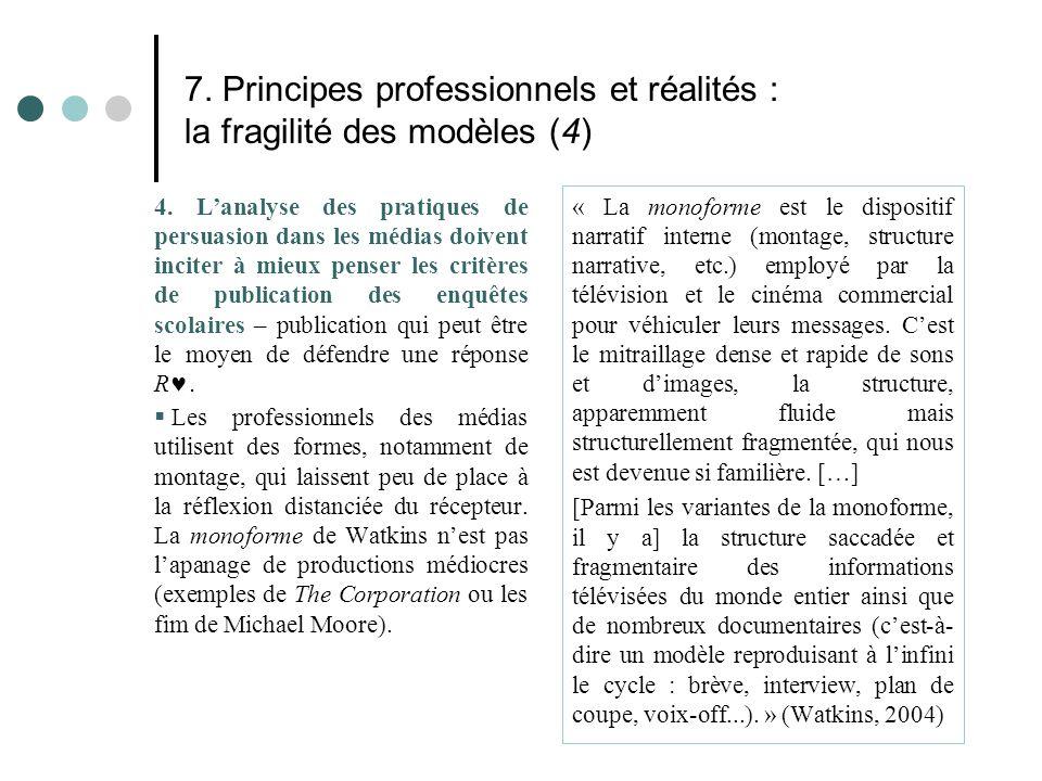 7. Principes professionnels et réalités : la fragilité des modèles (4)