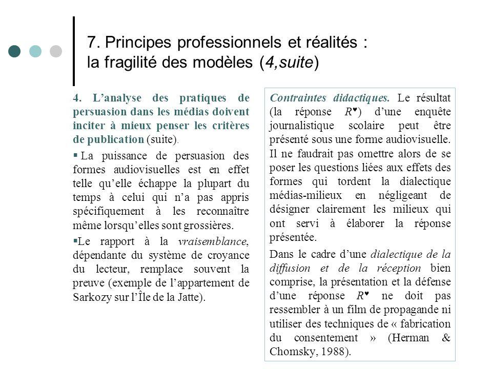 7. Principes professionnels et réalités : la fragilité des modèles (4,suite)
