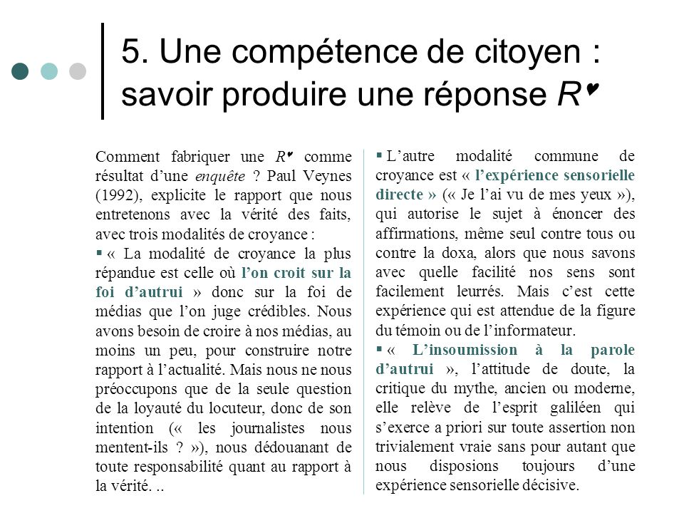 5. Une compétence de citoyen : savoir produire une réponse R
