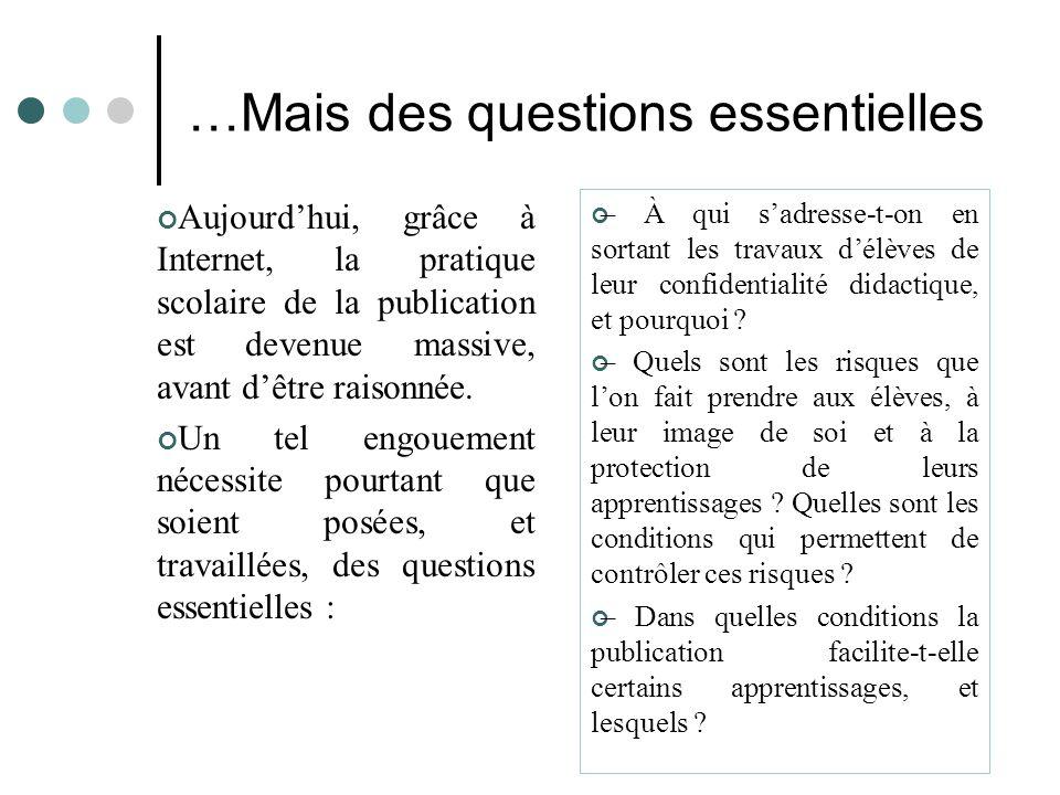 …Mais des questions essentielles
