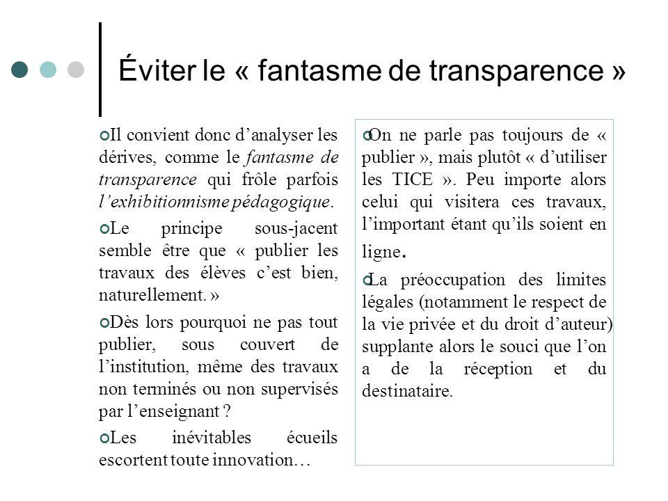 Éviter le « fantasme de transparence »