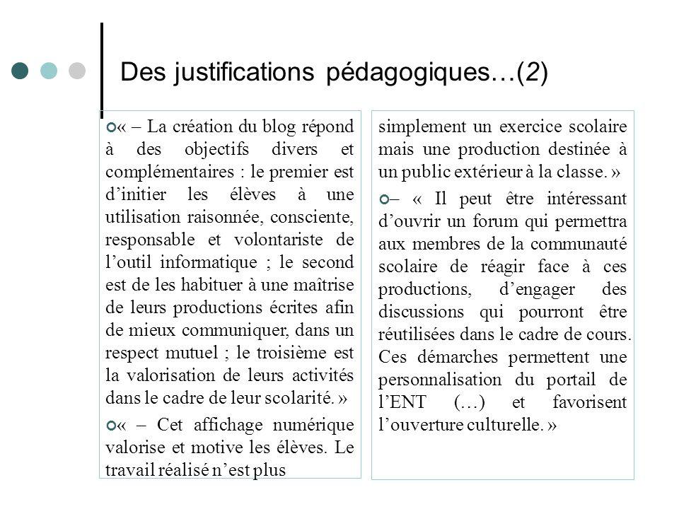 Des justifications pédagogiques…(2)