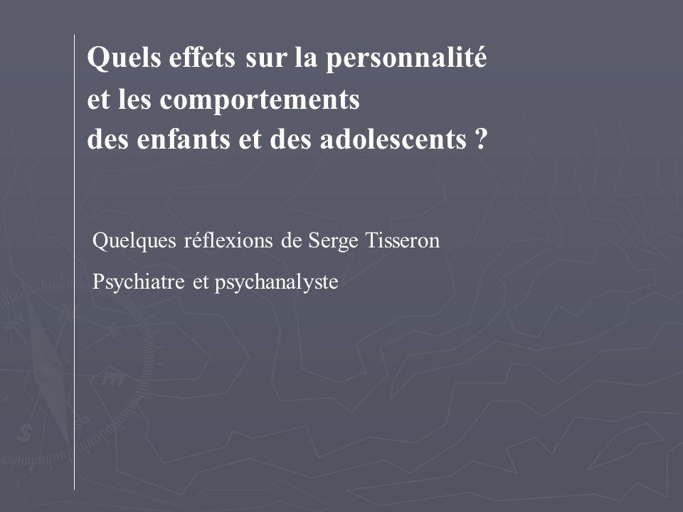 Quels effets sur la personnalité et les comportements