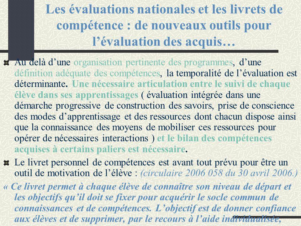 Les évaluations nationales et les livrets de compétence : de nouveaux outils pour l'évaluation des acquis…