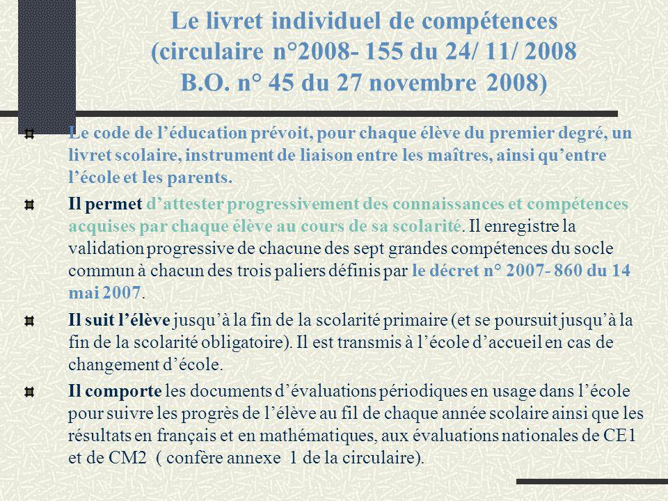 Le livret individuel de compétences (circulaire n°2008- 155 du 24/ 11/ 2008 B.O. n° 45 du 27 novembre 2008)