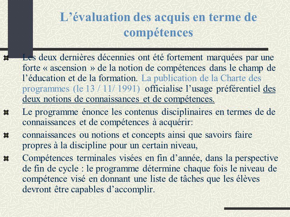 L'évaluation des acquis en terme de compétences
