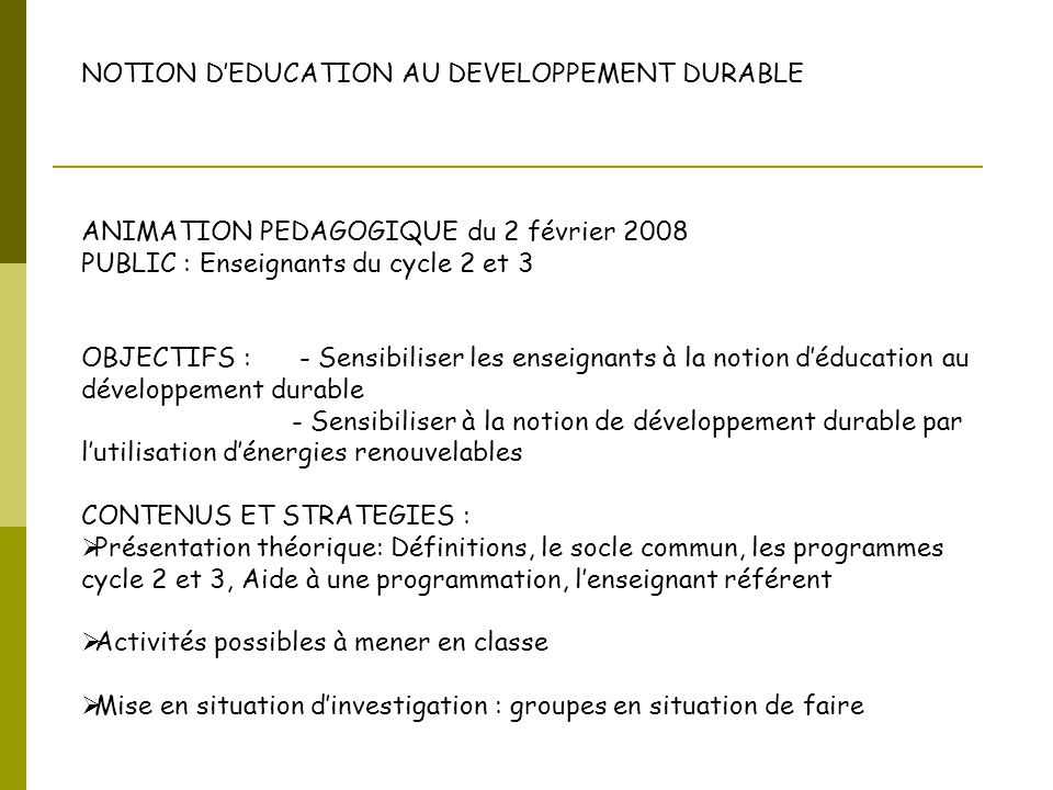 NOTION D'EDUCATION AU DEVELOPPEMENT DURABLE
