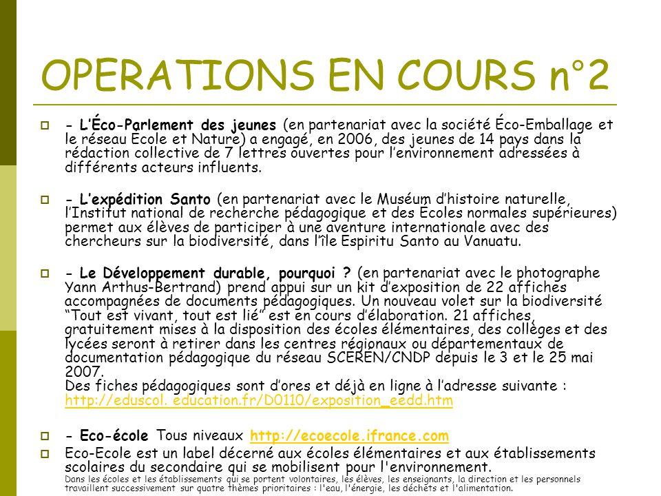 OPERATIONS EN COURS n°2