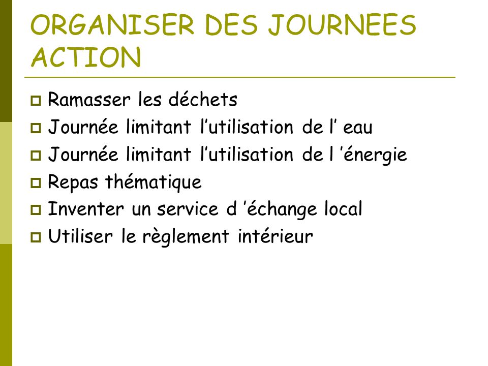 ORGANISER DES JOURNEES ACTION