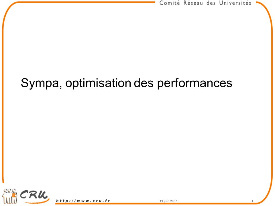 Sympa, optimisation des performances