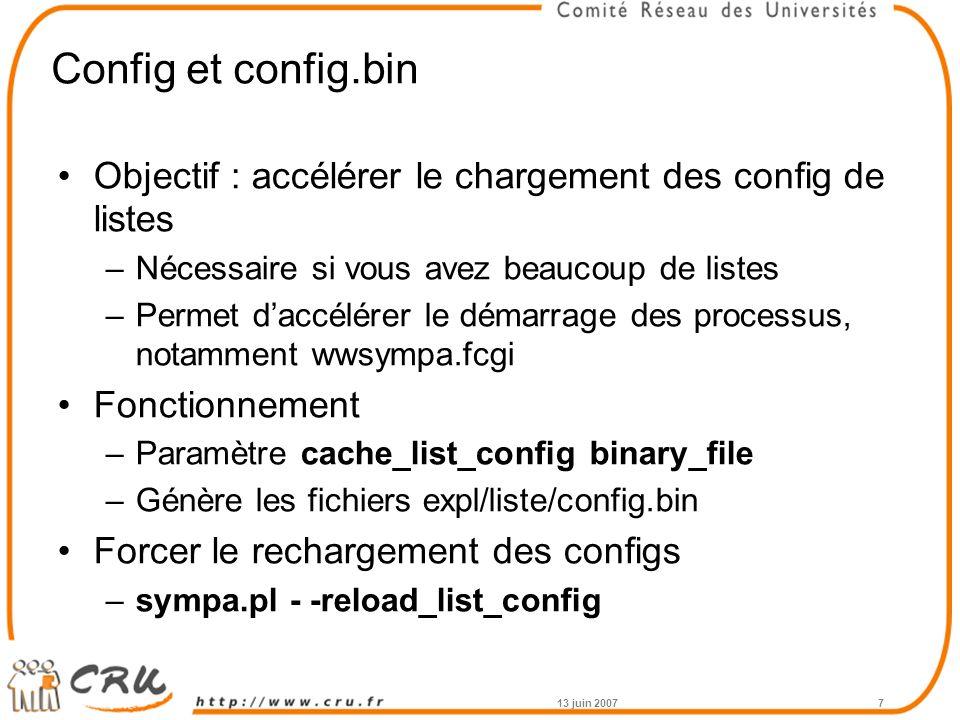 Config et config.bin Objectif : accélérer le chargement des config de listes. Nécessaire si vous avez beaucoup de listes.