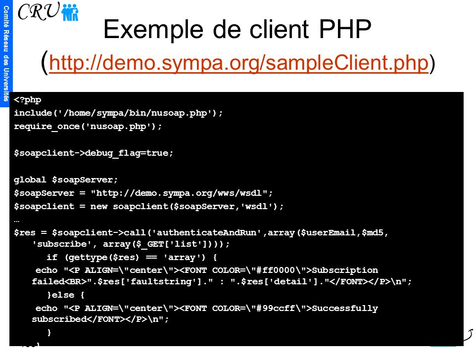 Exemple de client PHP (http://demo.sympa.org/sampleClient.php)