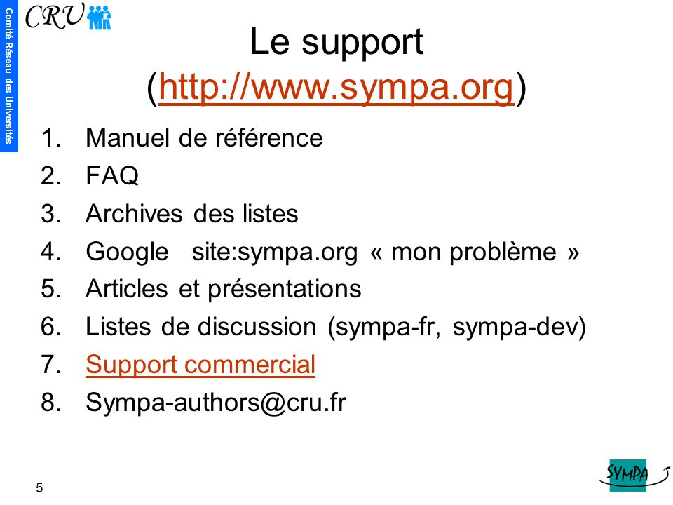 Le support (http://www.sympa.org)