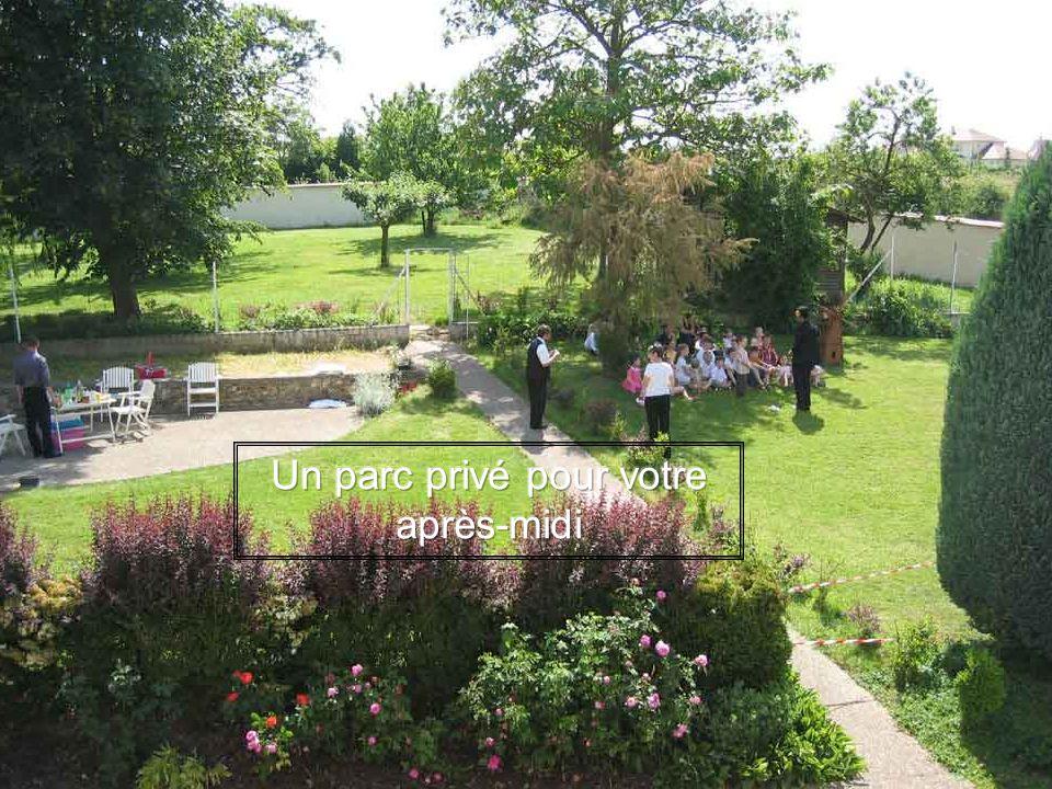 Un parc privé pour votre après-midi