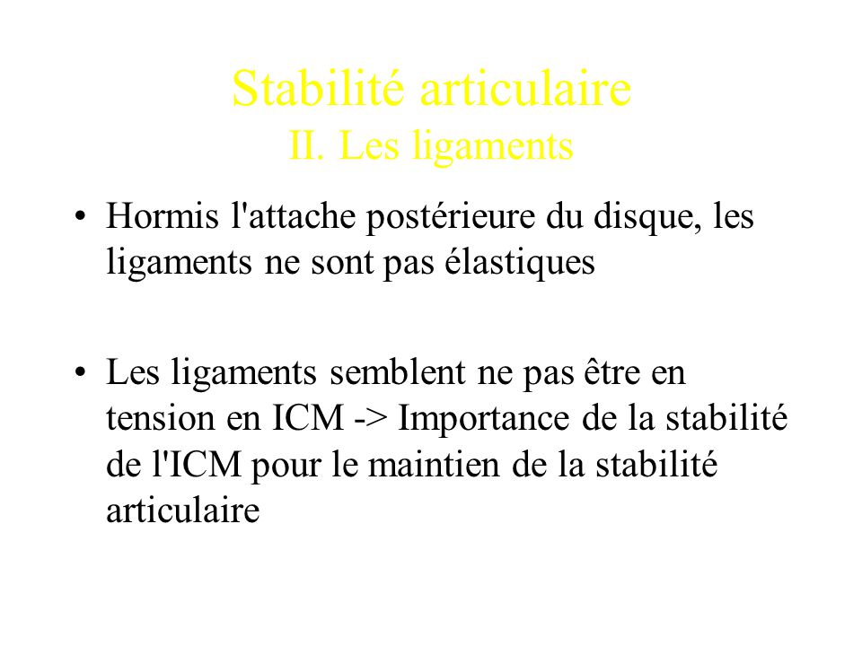 Stabilité articulaire II. Les ligaments