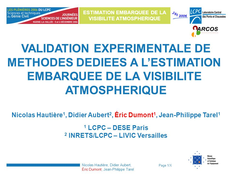 VALIDATION EXPERIMENTALE DE METHODES DEDIEES A L'ESTIMATION