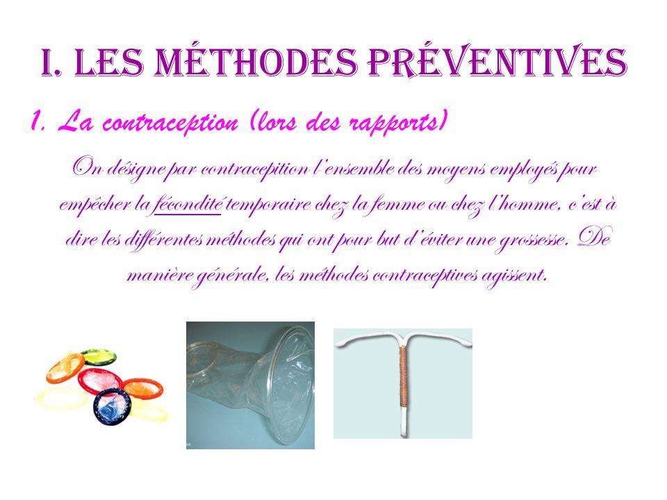 I. Les méthodes préventives