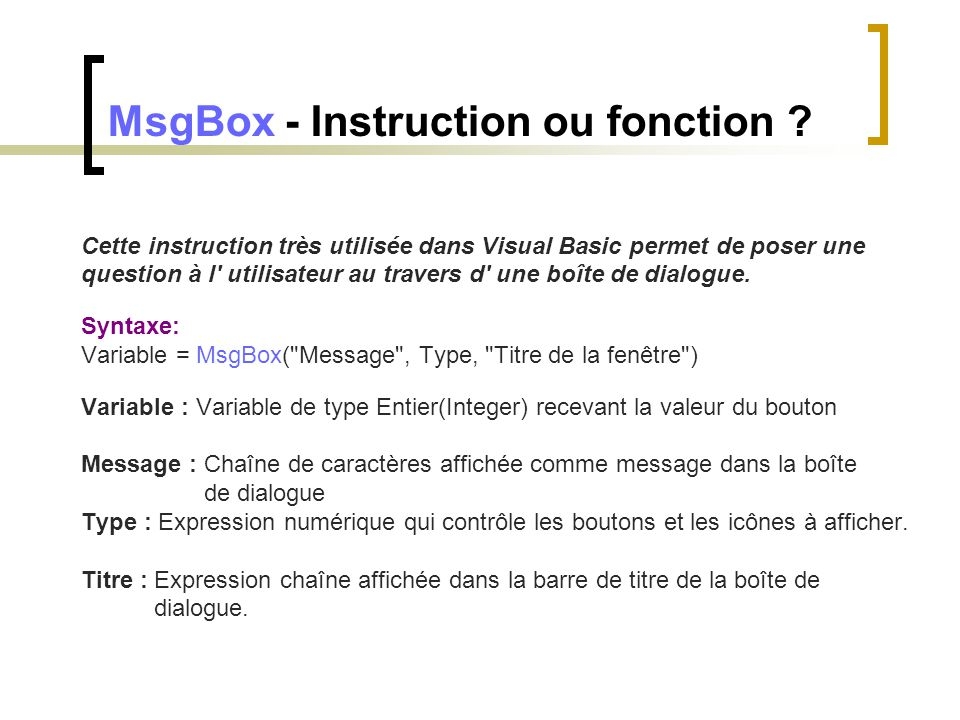 MsgBox - Instruction ou fonction