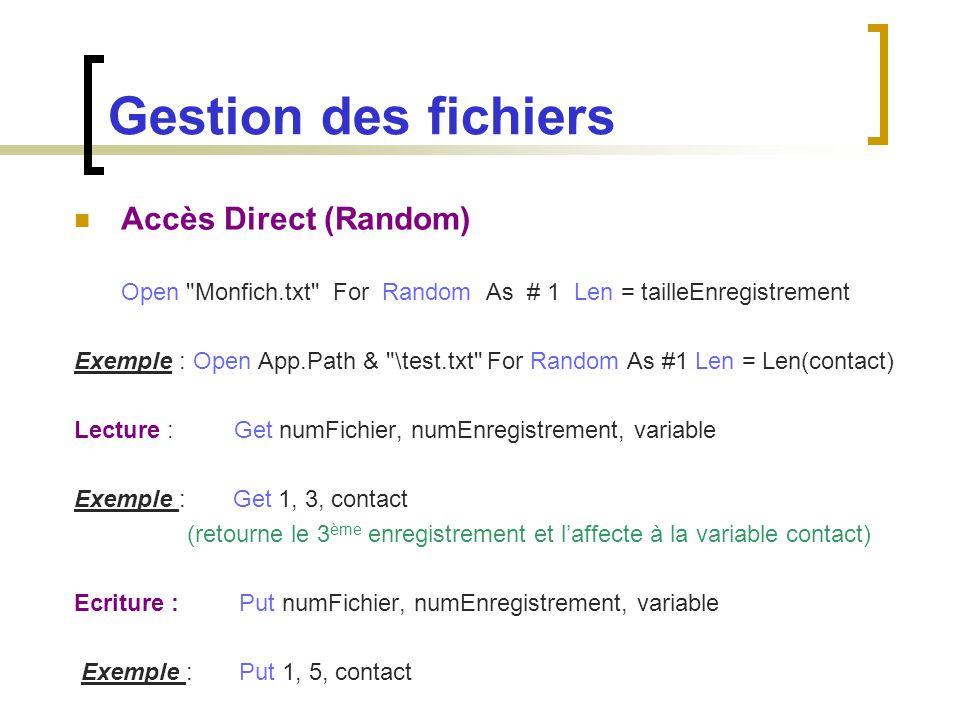 Gestion des fichiers Accès Direct (Random)
