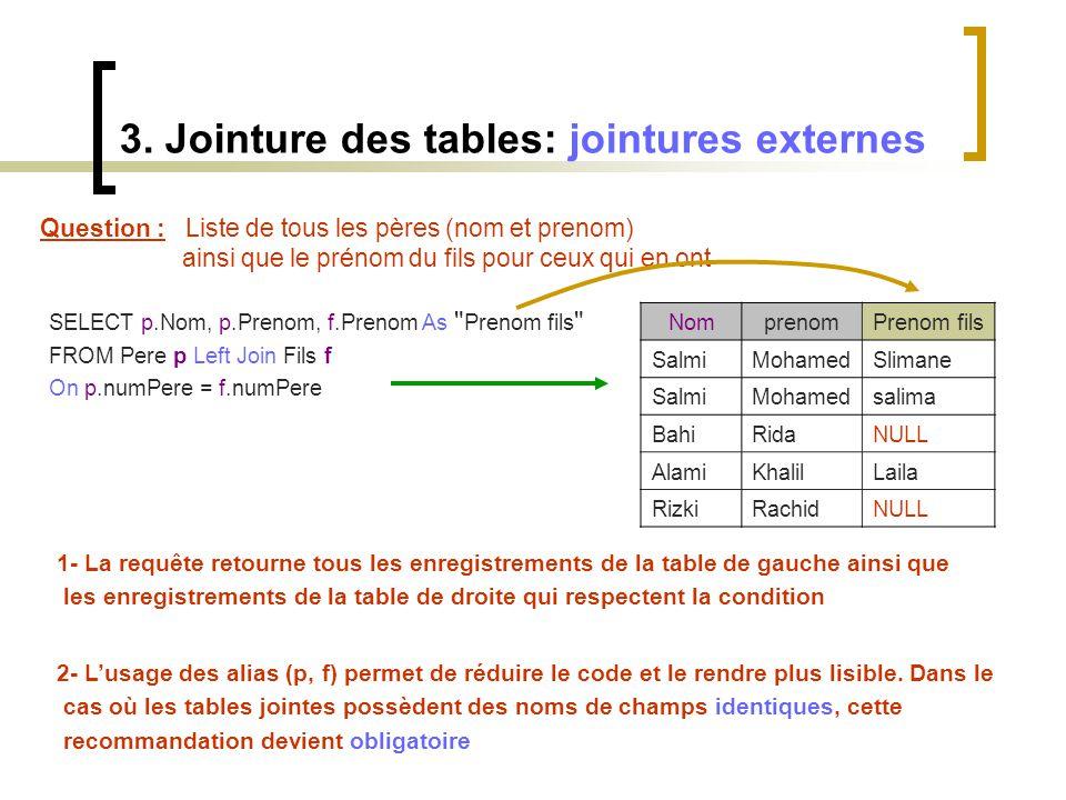 3. Jointure des tables: jointures externes